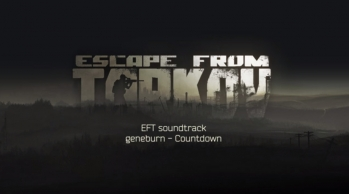 Escape from Tarkov OST - Countdown