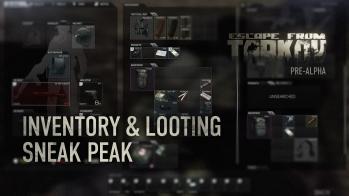 Escape from Tarkov Inventory & Looting Sneak Peek