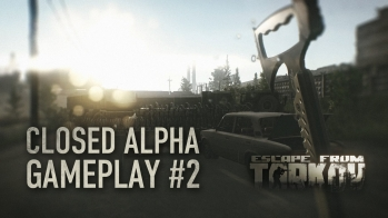 Escape from Tarkov New gameplay video of the Alpha version