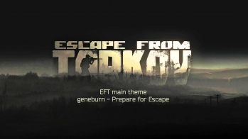 Escape from Tarkov OST - Musica del tema principale
