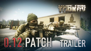 Escape from Tarkov Escape from Tarkov Beta - 0.12 Patch trailer