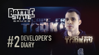 Escape from Tarkov Developer`s diary #2
