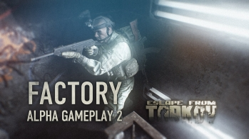 Escape from Tarkov Gameplay di Escape from Tarkov Factory Alpha