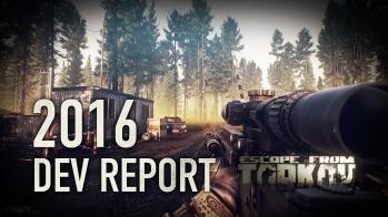Escape from Tarkov Escape from Tarkov Developer's 2016 Report