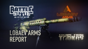 Escape from Tarkov Developer`s diary #2.5. Lobaev Arms
