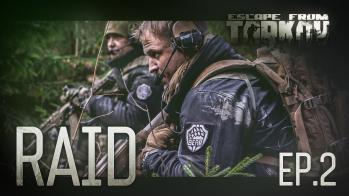 Escape from Tarkov RAID эпизод 2 - Escape from Tarkov