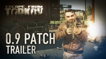 Escape from Tarkov New videotrailer of the nearest update 0.9