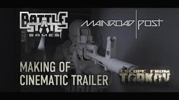 Escape from Tarkov Making of Escape from Tarkov cinematic trailer