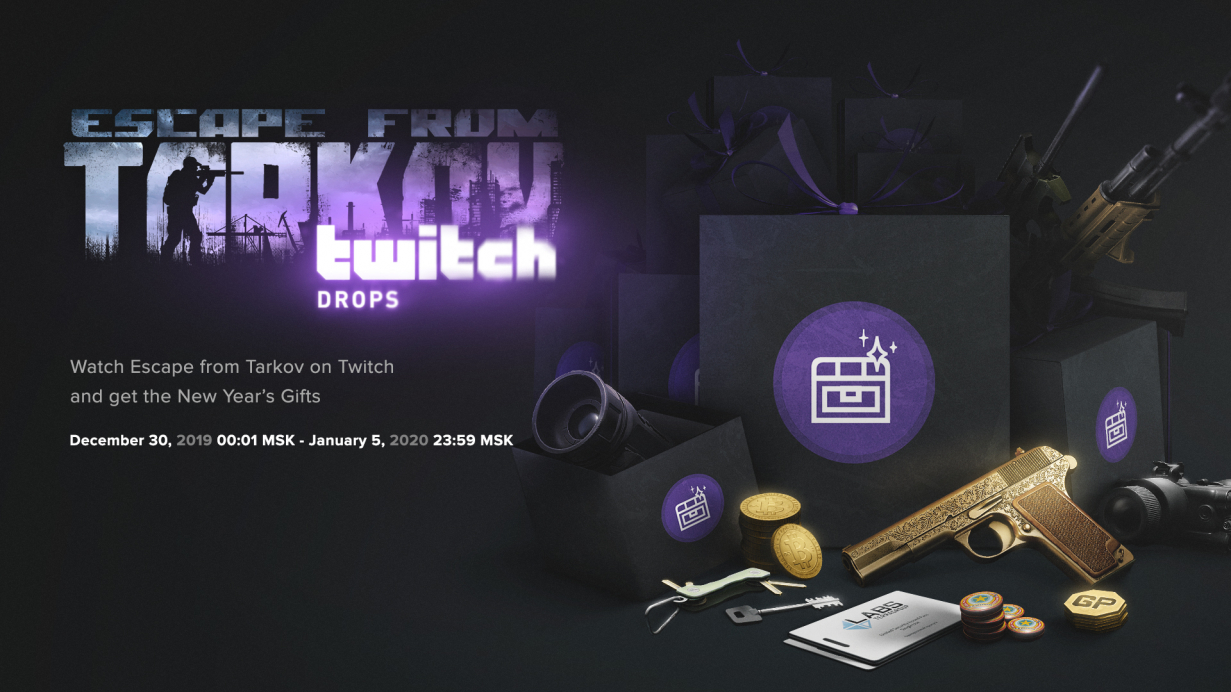 Escape From Tarkov Christmas Gift 2020 New year's gifts for watching Escape from Tarkov on Twitch