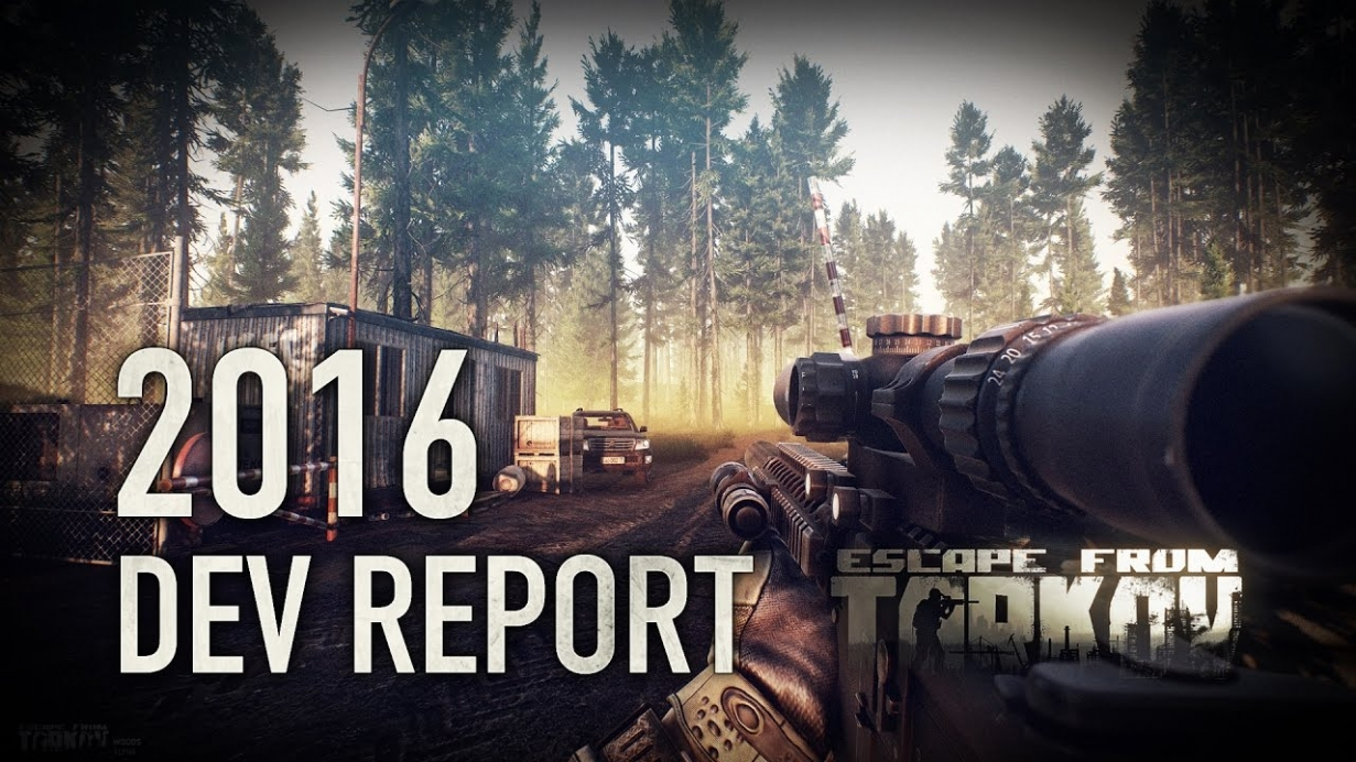 Escape from Tarkov Developer's 2016 Report