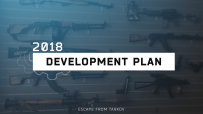 2018 Escape from Tarkov development plans