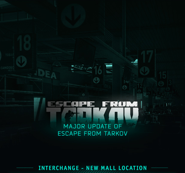 Major update of Escape from Tarkov